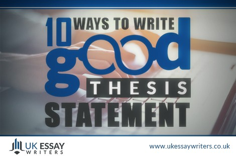 ten ways to write good thesis statements