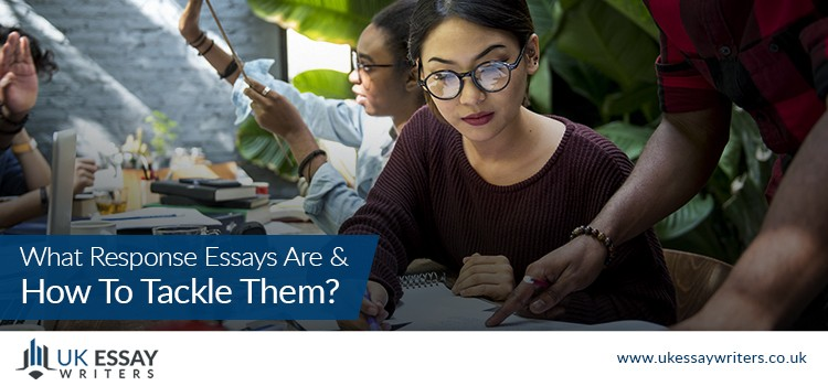 What Response Essays Are And How To Tackle Them?