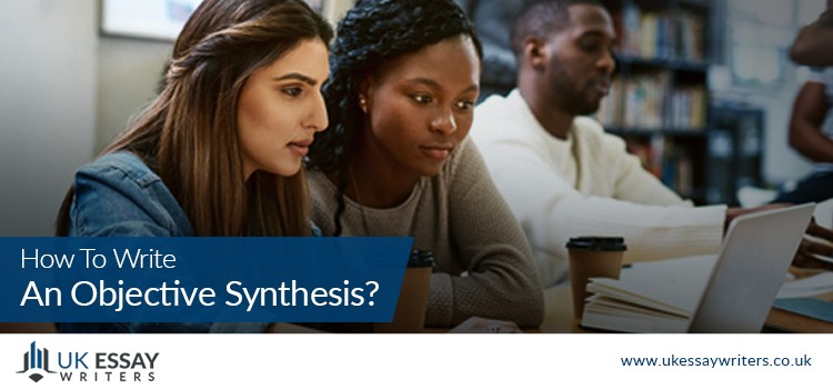 How To Write An Objective Synthesis?