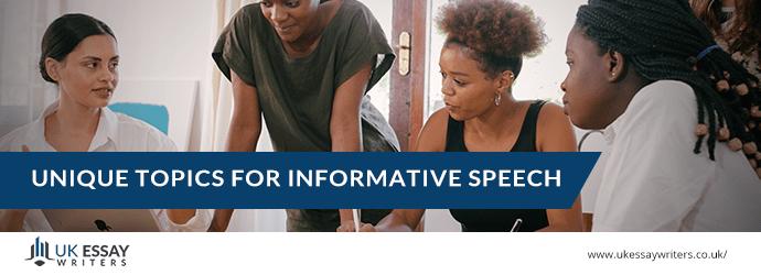 Unique topics for informative speeech