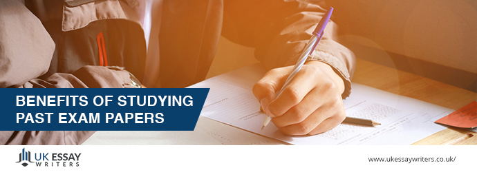 Benefits of Studying Past Exam Papers